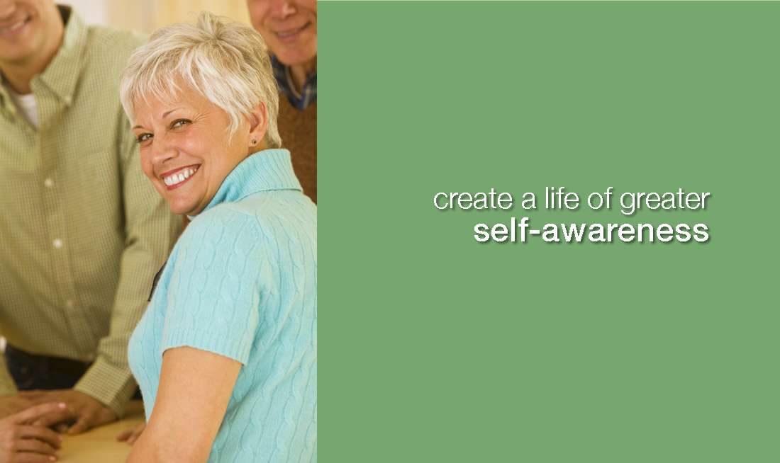 happy woman, captioned create a life of greater self-awareness